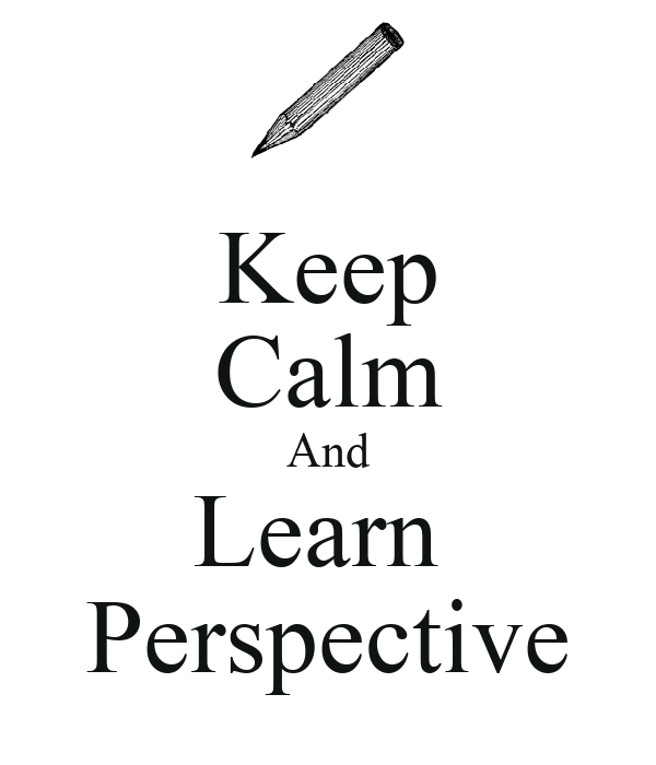 Keep Calm And Learn  Perspective