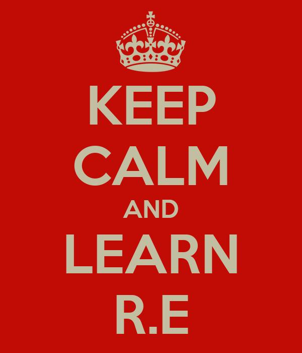 KEEP CALM AND LEARN R.E