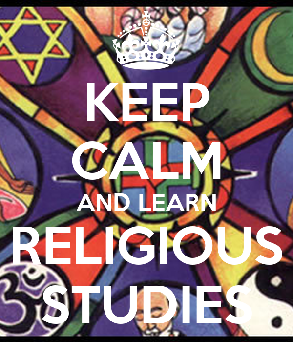 KEEP CALM AND LEARN  RELIGIOUS  STUDIES