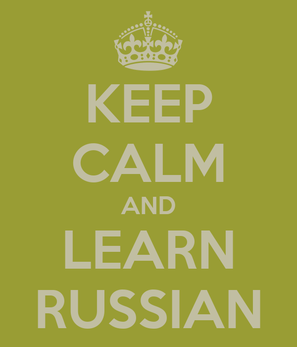 KEEP CALM AND LEARN RUSSIAN
