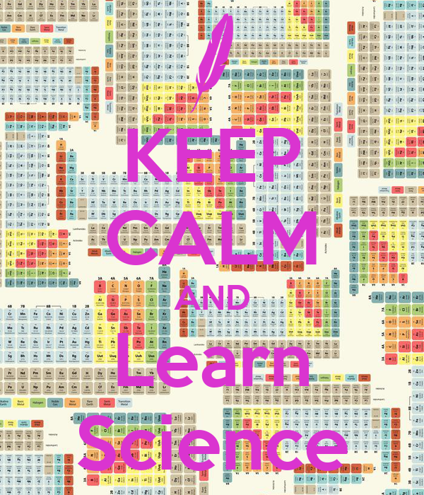 KEEP CALM AND Learn Science
