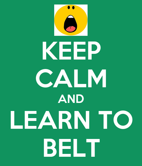 KEEP CALM AND LEARN TO BELT