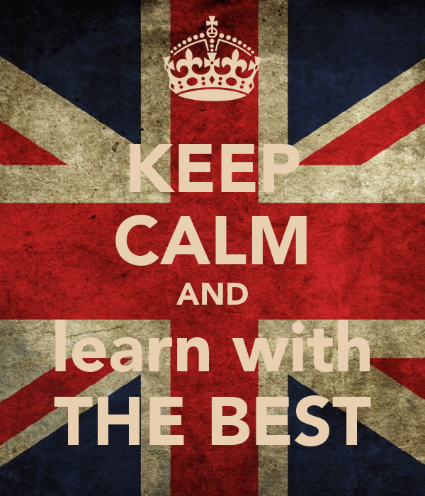 KEEP CALM AND learn with THE BEST