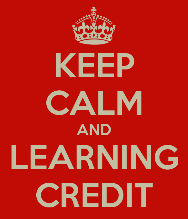 KEEP CALM AND LEARNING CREDIT