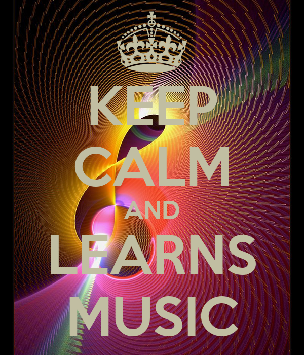 KEEP CALM AND LEARNS MUSIC
