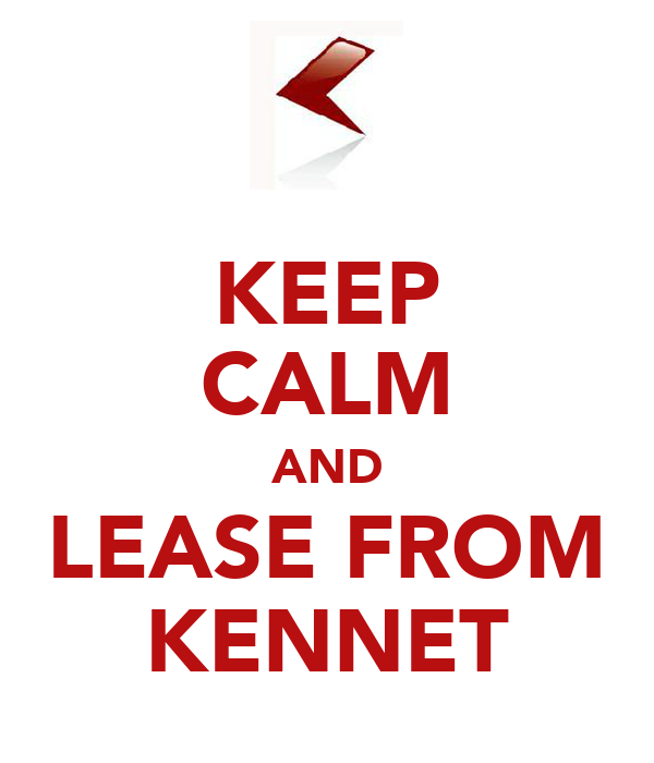 KEEP CALM AND LEASE FROM KENNET
