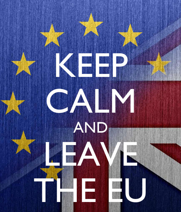KEEP CALM AND LEAVE THE EU