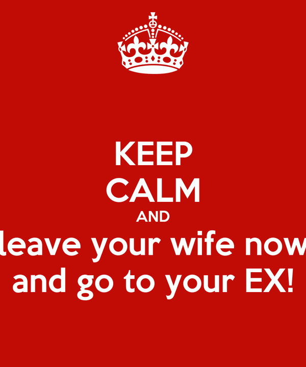 how to leave your wife
