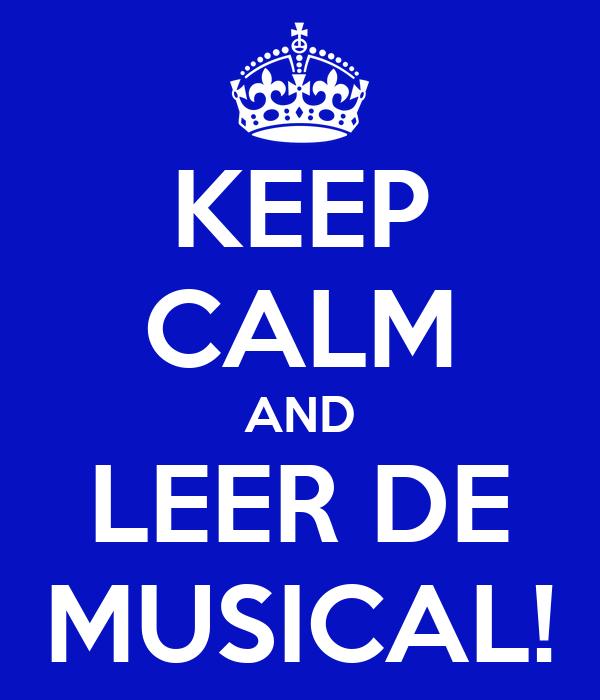 KEEP CALM AND LEER DE MUSICAL!