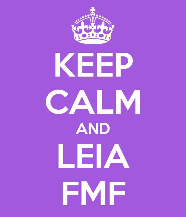 KEEP CALM AND LEIA FMF