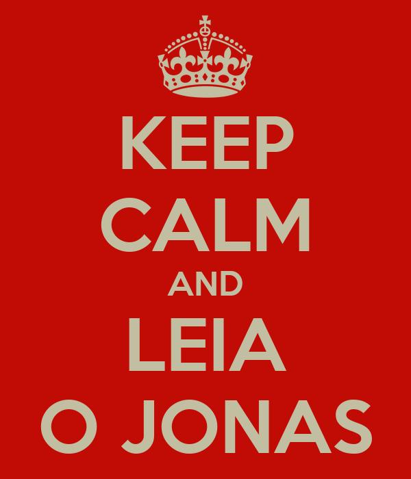 KEEP CALM AND LEIA O JONAS