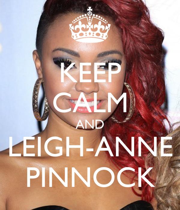 KEEP CALM AND LEIGH-ANNE PINNOCK