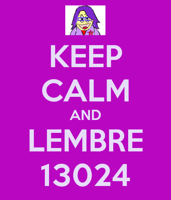 KEEP CALM AND LEMBRE 13024