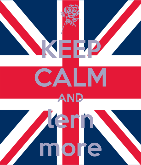 KEEP CALM AND lern more