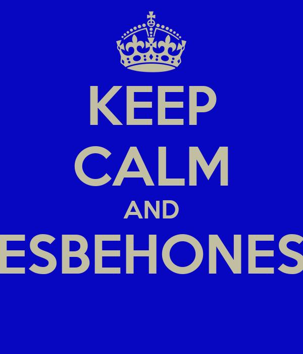 KEEP CALM AND LESBEHONEST