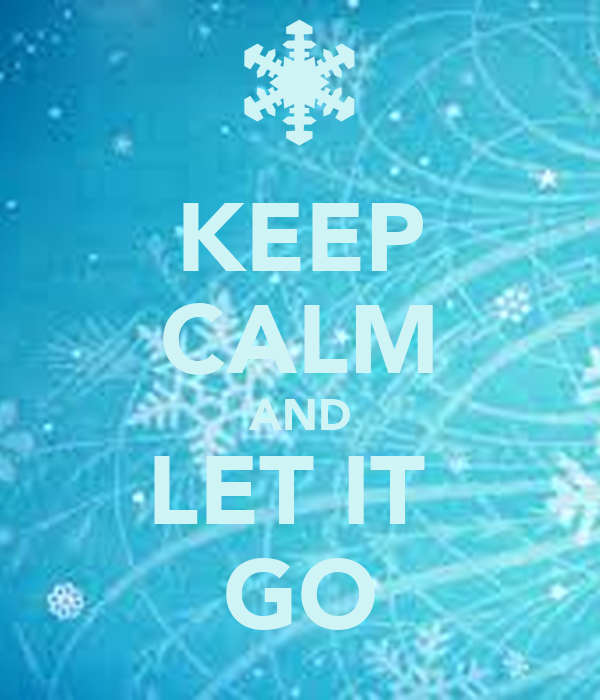 keep calm and let it go poster contessa keep calmomatic