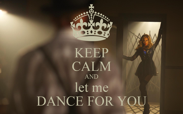 KEEP CALM AND let me DANCE FOR YOU