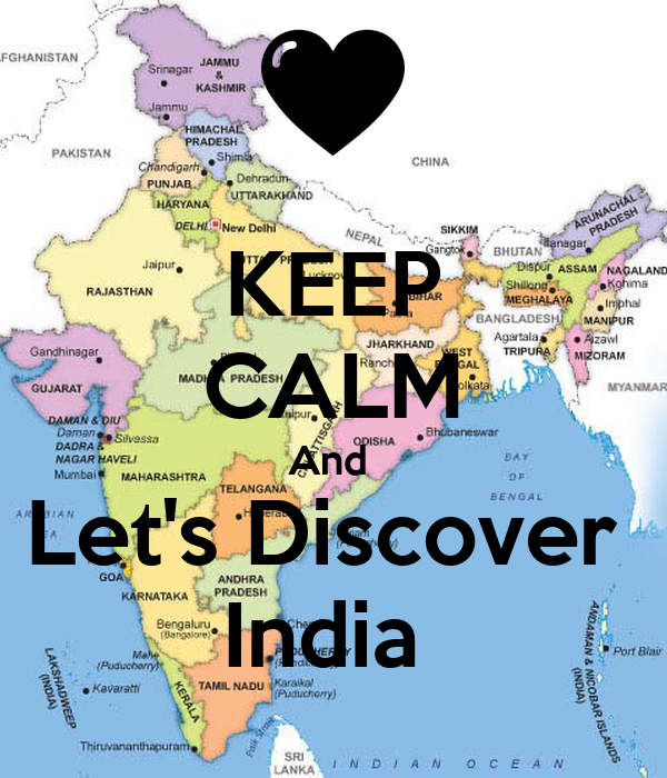 KEEP CALM And  Let's Discover  India