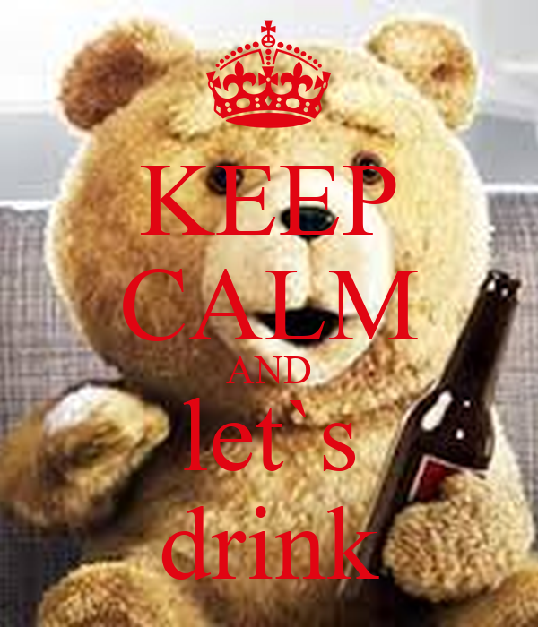 KEEP CALM AND let`s drink