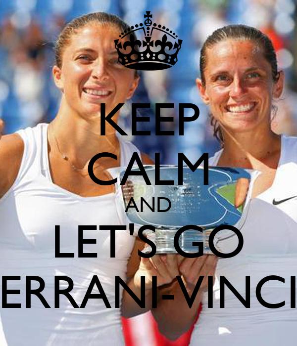 KEEP CALM AND LET'S GO ERRANI-VINCI