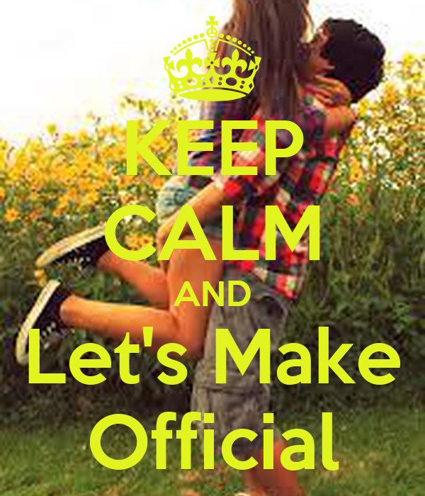 KEEP CALM AND Let's Make Official