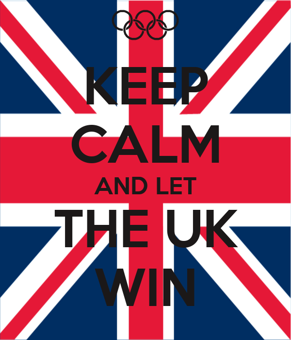 KEEP CALM AND LET THE UK WIN