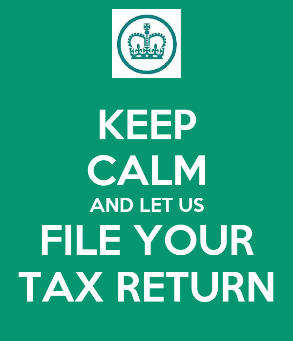 KEEP CALM AND LET US FILE YOUR TAX RETURN
