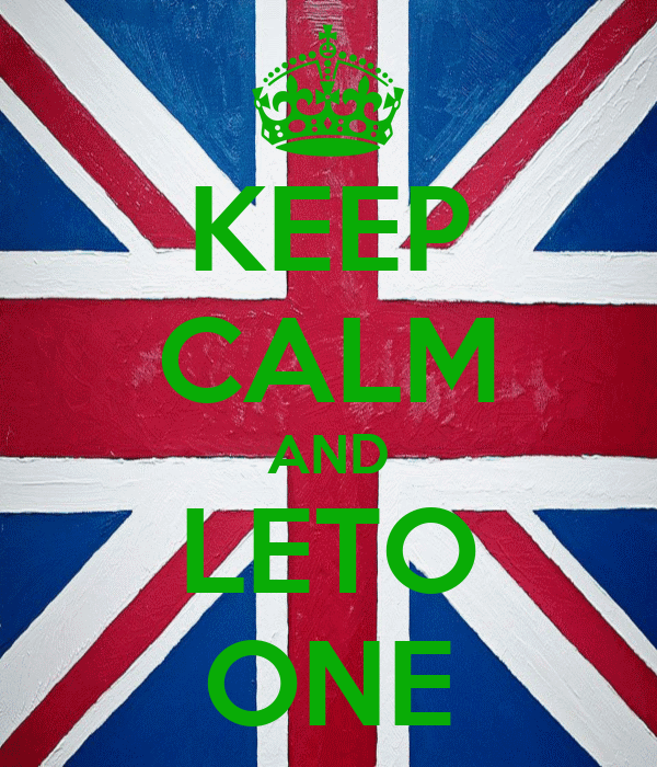 KEEP CALM AND LETO ONE