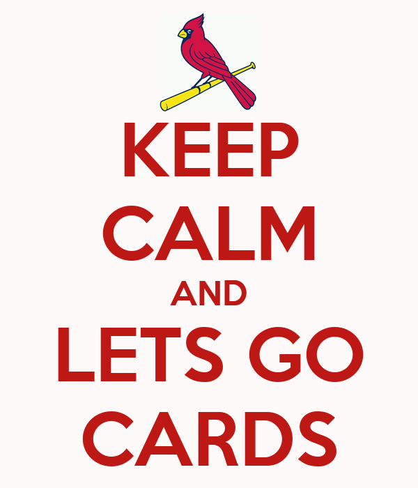 KEEP CALM AND LETS GO CARDS