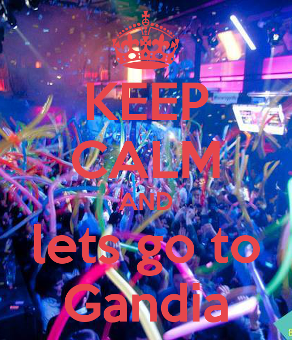 KEEP CALM AND lets go to Gandia