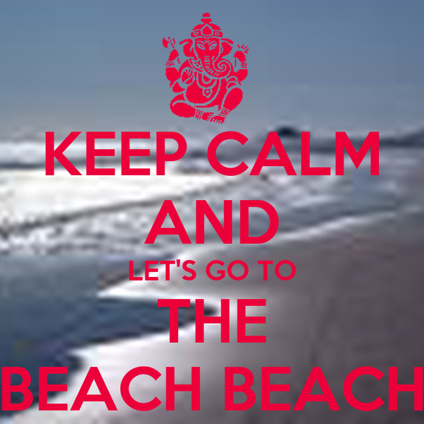 keep calm and let 39 s go to the beach beach poster emilio keep calm o matic. Black Bedroom Furniture Sets. Home Design Ideas