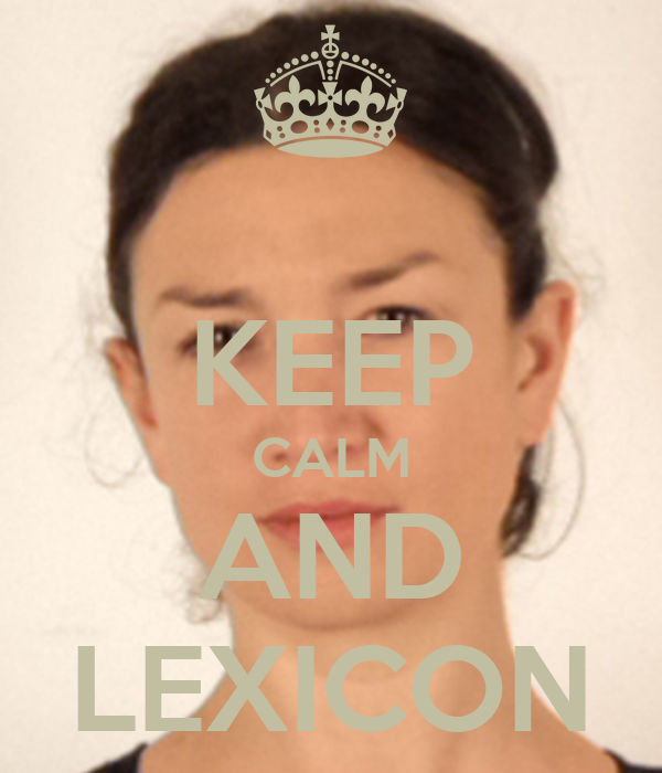 KEEP CALM AND LEXICON