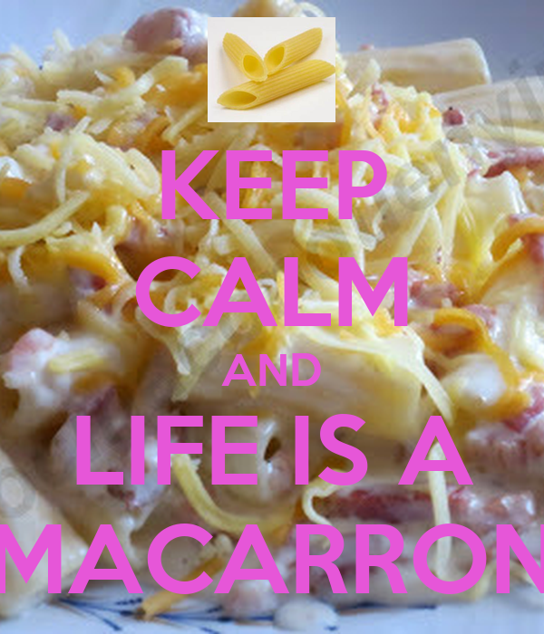 KEEP CALM AND LIFE IS A MACARRON