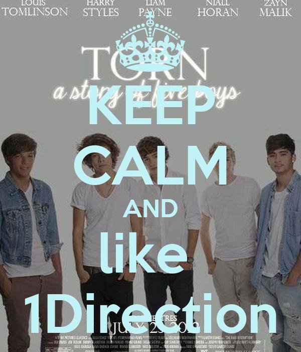 KEEP CALM AND like  1Direction