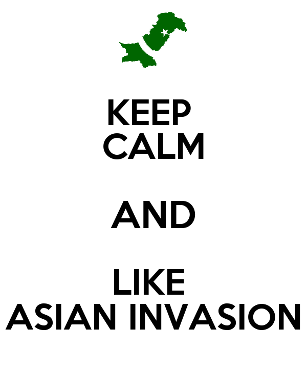 KEEP  CALM AND LIKE  ASIAN INVASION