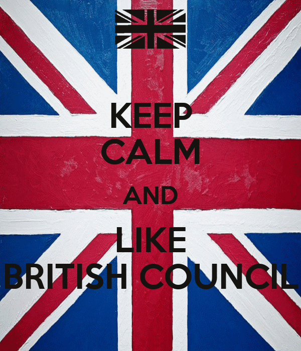 KEEP CALM AND LIKE BRITISH COUNCIL