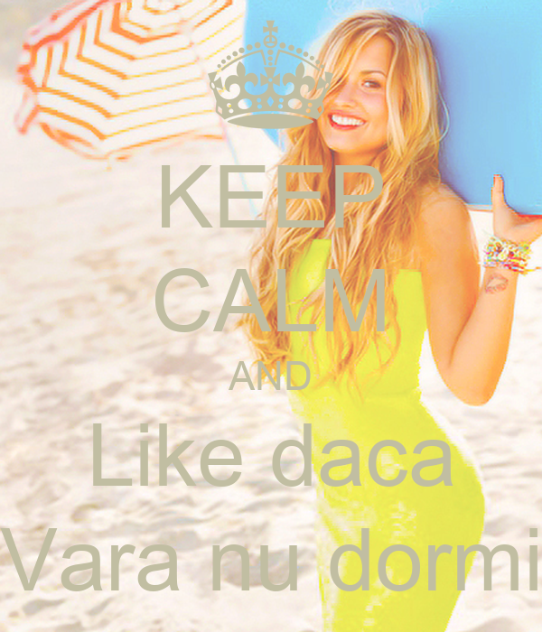 KEEP CALM AND Like daca Vara nu dormi