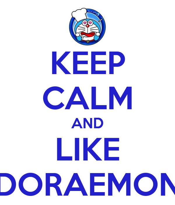 KEEP CALM AND LIKE DORAEMON