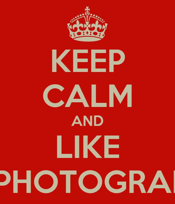 KEEP CALM AND LIKE E.T PHOTOGRAPHY