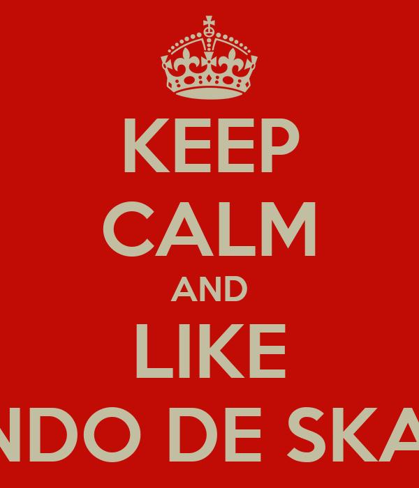 """KEEP CALM AND LIKE """"EL MUNDO DE SKARGIVO"""""""