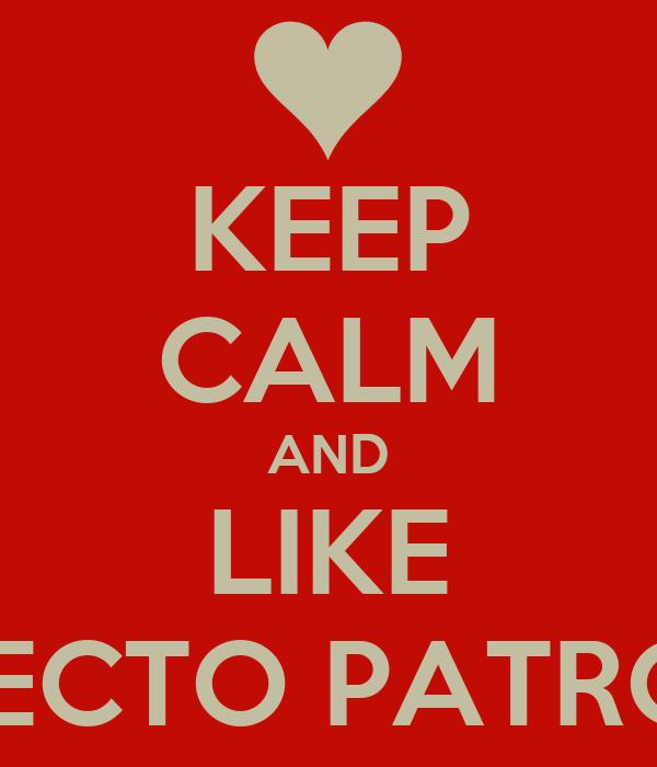 KEEP CALM AND LIKE EXPECTO PATRONO