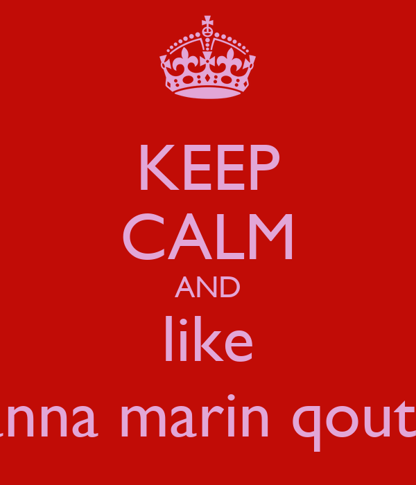 KEEP CALM AND like hanna marin qoutes