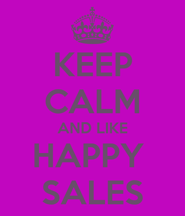KEEP CALM AND LIKE HAPPY  SALES