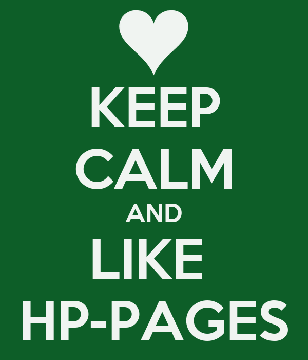 KEEP CALM AND LIKE  HP-PAGES