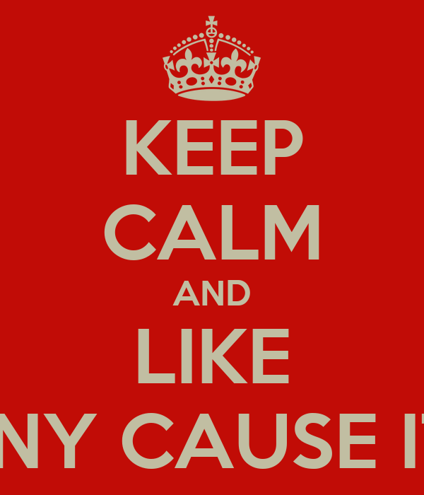 KEEP CALM AND LIKE IT'S FUNNY CAUSE IT'S TRUE