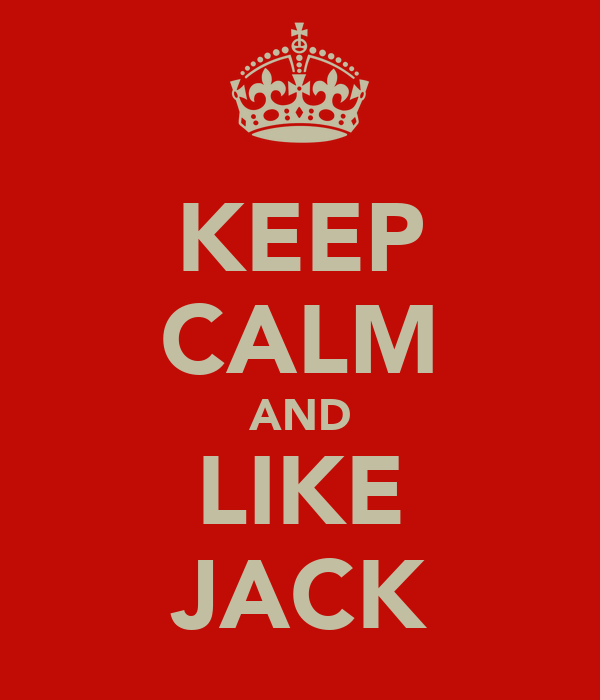 KEEP CALM AND LIKE JACK