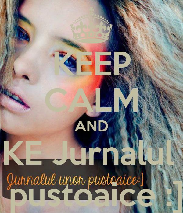 KEEP CALM AND LIKE Jurnalul u.  pustoaice :]
