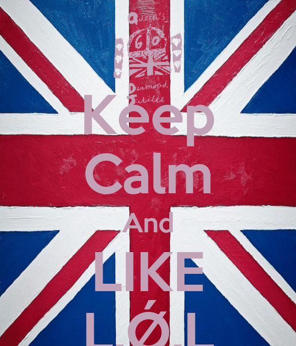 Keep Calm And LIKE L.Ǿ.L