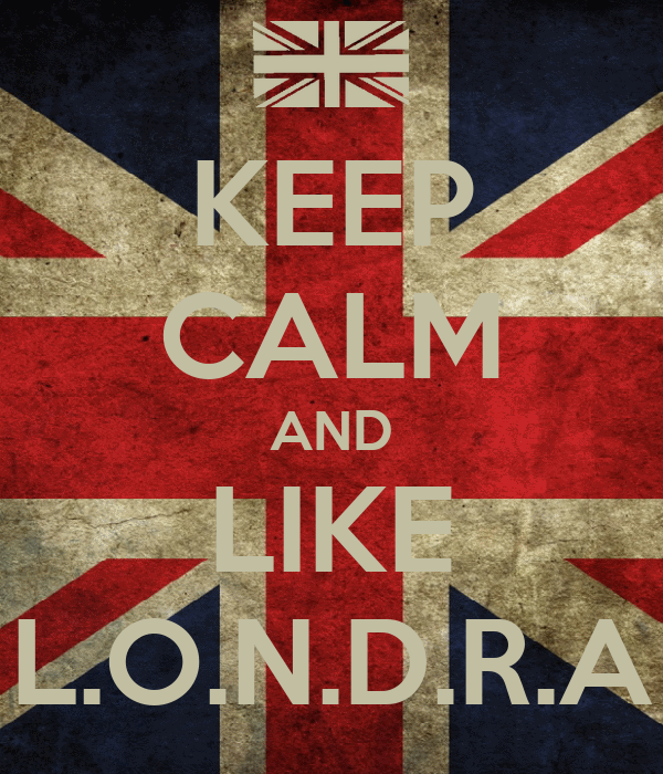 KEEP CALM AND LIKE L.O.N.D.R.A