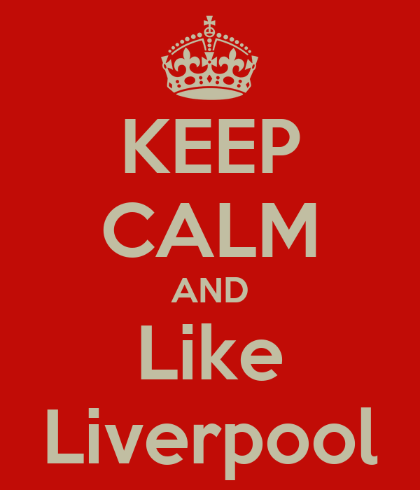 KEEP CALM AND Like Liverpool